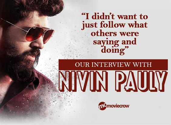 Nivin Pauly Interview - Interview image