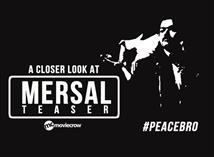 A Closer Look at Mersal Teaser