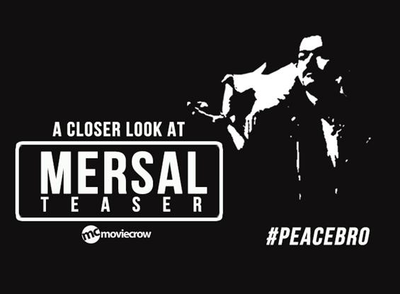A Closer Look at Mersal Teaser image