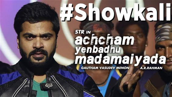 Achcham Enbadhu Madamayada - Showkali Teaser - Tamil Movie Poster