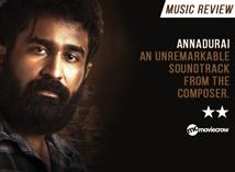 Annadurai Songs - Music Review