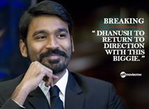 Breaking: Dhanush to return to direction with this...