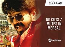 Breaking: No cuts / mutes in Mersal