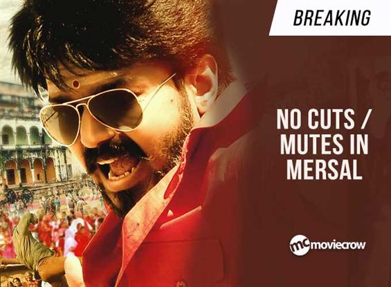 Breaking: No cuts / mutes in Mersal image