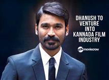 Dhanush to venture into Kannada film industry