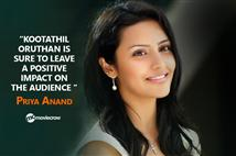 Exclusive - Priya Anand talks about Kootathil Orut...