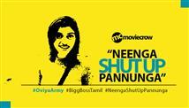 Here's why Oviya Army and 'Neenga Shut Up Pannunga...
