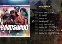 Listen to 'Baadshaho' Audio JukeBox