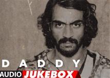Listen to 'Daddy' Audio JukeBox