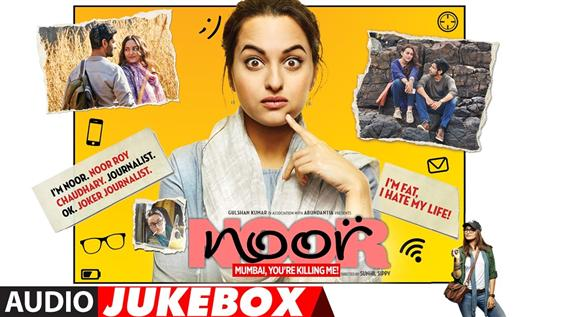 Listen to 'Noor' Audio JukeBox - Movie Poster