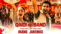 Listen to 'Qaidi Band' Audio JukeBox