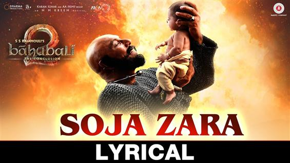 Listen to 'Soja Zara' song from Baahubali 2 - Movie Poster