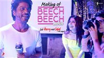 Making of 'Beech Beech' song from Jab Harry Met Se...