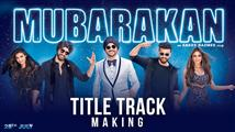 Making of 'Title Track' song from Mubarakan
