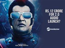 Rs.12 crore for 2.0 audio launch?