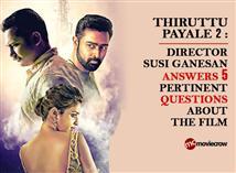 Thiruttu Payale 2 : Director Susi Ganesan answers ...