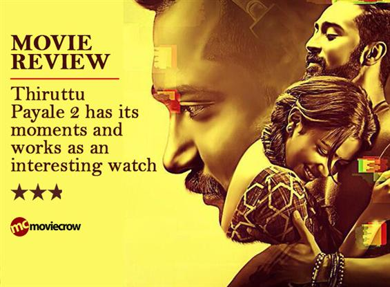Thiruttu Payale 2 Review - Has its moments!