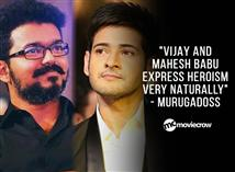 """Vijay and Mahesh Babu express heroism very natura..."