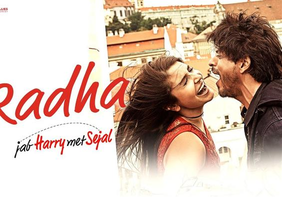 Watch 'Radha' video song from Jab Harry Met Sejal - Movie Poster
