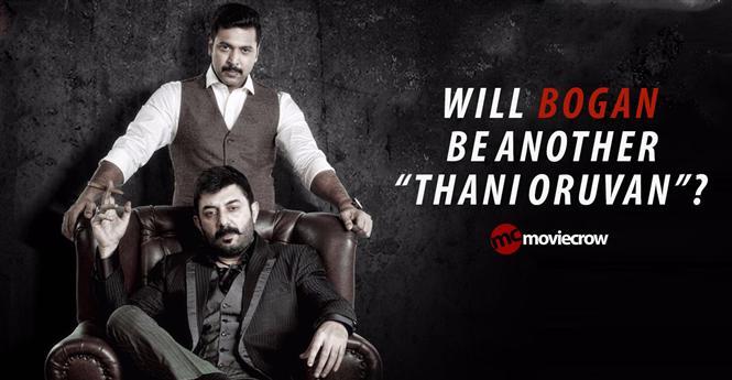 Will Bogan be another Thani Oruvan?