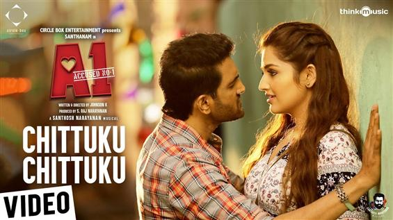A1: Chittuku Chittuku Video Song from Santhanam starrer out now!