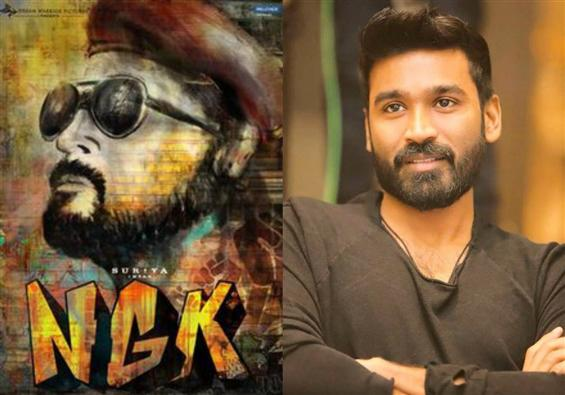 Actor Dhanush in Suriya's NGK?