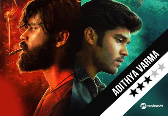 Adithya Varma Review - A Genuine Remake with A Pro...