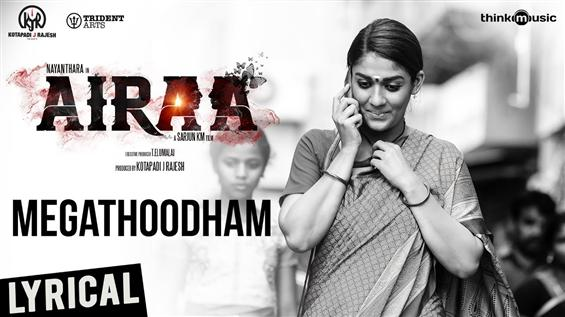 Airaa First Single reveals Nayanthara's look in the movie!