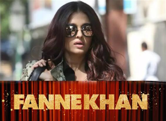Aishwarya Rai starrer Fanne Khan sets a release date
