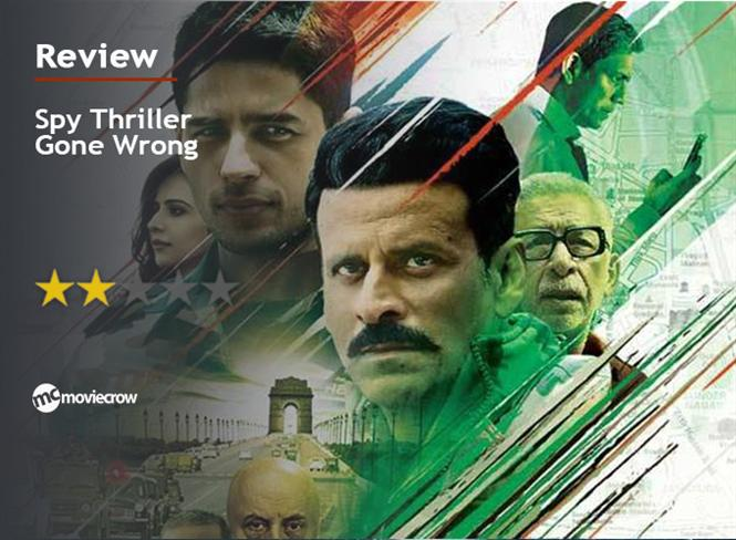 Aiyaary Review - Spy Thriller Gone Wrong