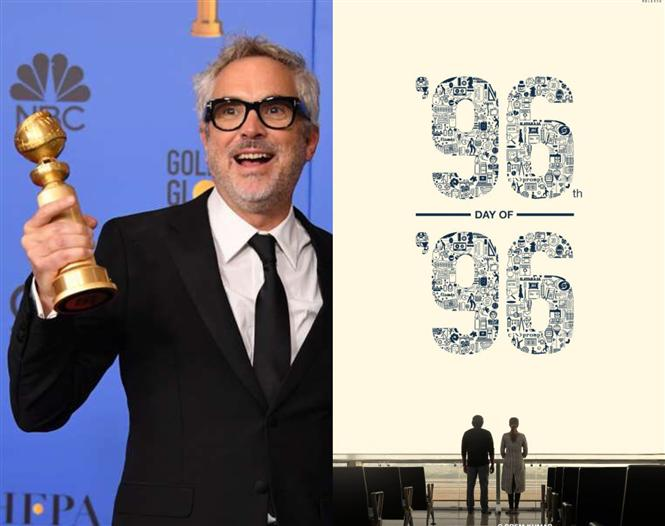 Alfonso Cuaron's Golden Globe answer rings true for 96th day of 96!