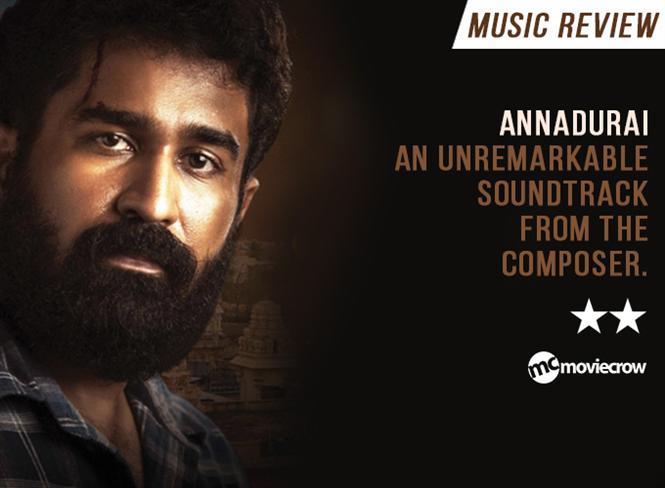 Annadurai Songs - Music Review
