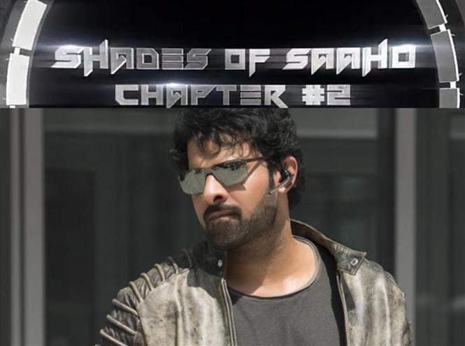 Another glimpse of Saaho starring Prabhas, Shraddha Kapoor to be released!
