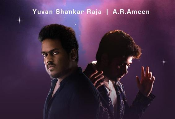 A.R. Ameen and Yuvan Shankar Raja collaborates for...