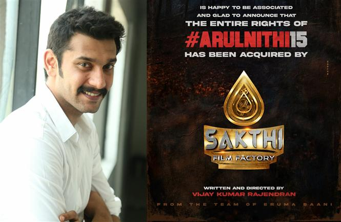 Arulnithi 15 bagged by Sakthi Film Factory! First look release date announced!