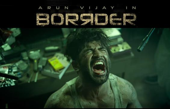 Arun Vijay's Borrder Trailer is a reminder of what patriotism is!