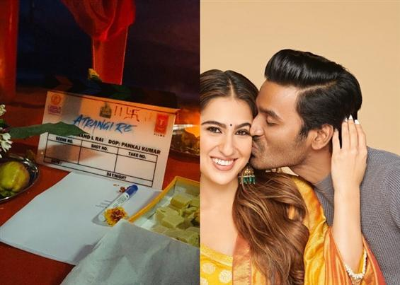 Atrangi Re starts rolling with Dhanush and Sara Al...