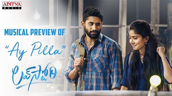 AyPilla Musical Preview from Naga Chaitanya, Sai P...