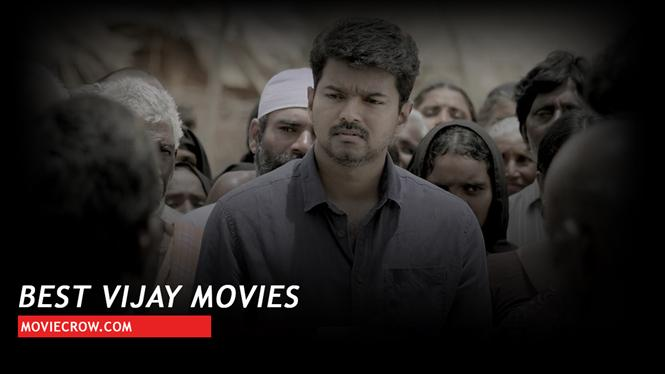 Best Vijay Movies - Must Watch list to begin with for a non-Tamil Movie buff!