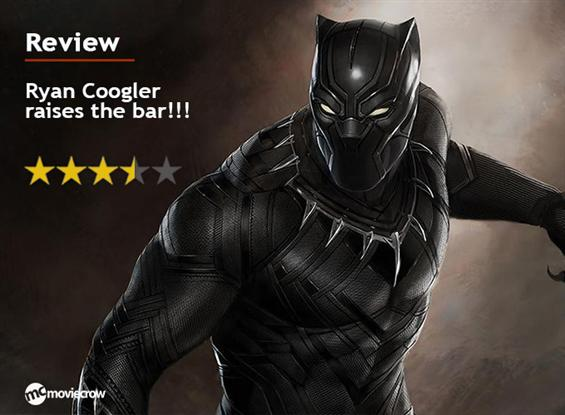 Black Panther Review  - Ryan Coogler raises the ba...