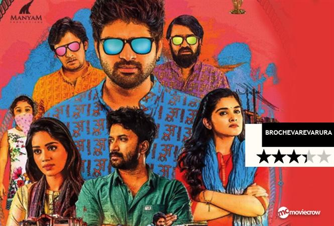 Brochevarevaru Ra Review - A likable fun film!
