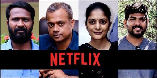 Cast, Plot & Premiere details revealed for Netflix Tamil Anthology!