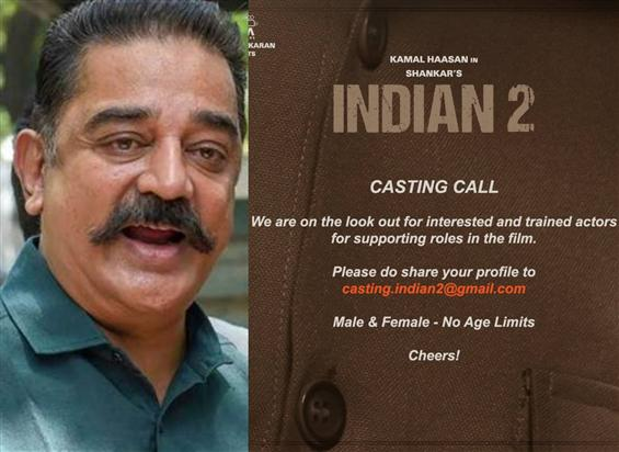 Casting Call for Kamal Haasan's Indian 2! A Chance to feature in Shankar's next!
