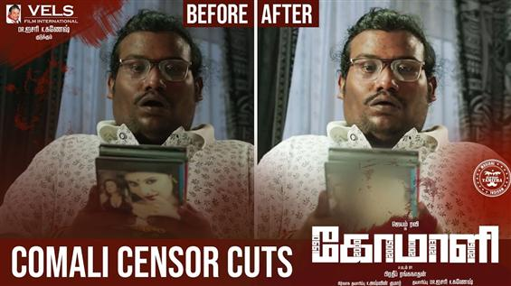 Comali Makers Release Before & After Censor Cuts V...
