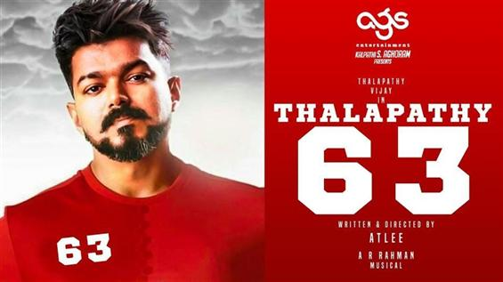 Confirmed: Thalapathy 63 First Look to be out for ...
