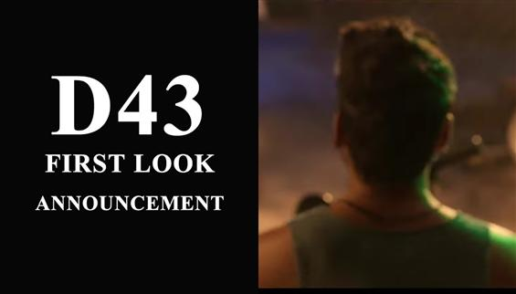 D43 Title, First look to be out on Dhanush's birth...