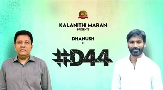 D44: Sun Pictures, Dhanush announce new film!