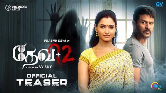 Devi 2 Teaser promises double horror feat. Prabhu Deva, Tamannaah