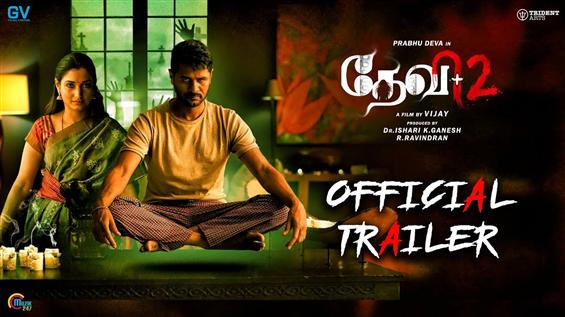 Devi 2 Trailer feat. a possessed Prabhu Deva, a gl...