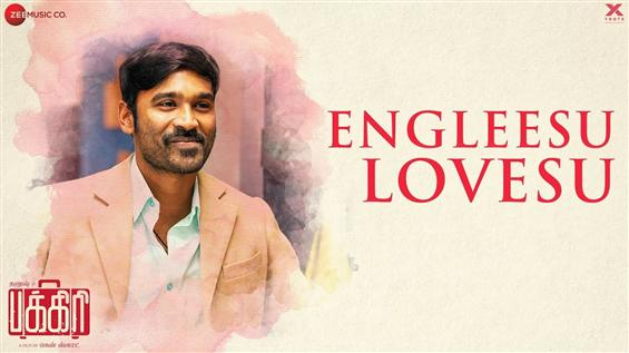 Dhanush croons for Pakkiri First Single Engleesu Lovesu